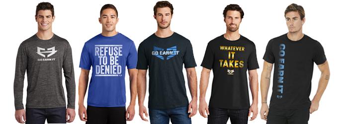 Go Earn It T-Shirts